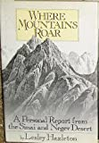 img - for Where Mountains Roar: A Personal Report from the Sinai and Negev Desert book / textbook / text book