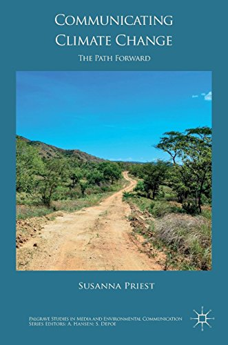 Communicating Climate Change: The Path Forward (Palgrave Studies in Media and Environmental Communication) by Palgrave Macmillan
