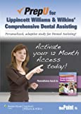 PrepU for Lippincott Williams and Wilkins' Comprehensive Dental Assisting, Lippincott Williams and Wilkins Staff, 1451142684