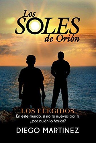 Los soles de Orión de Diego Martinez