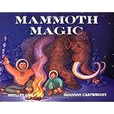 Mammoth Magic (PAWS IV)