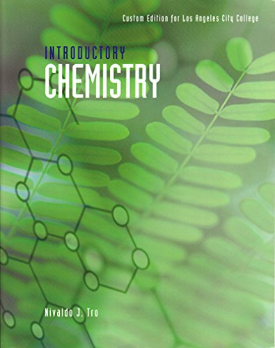 Introductory Chemistry: Custom Edition for Los Angeles City College