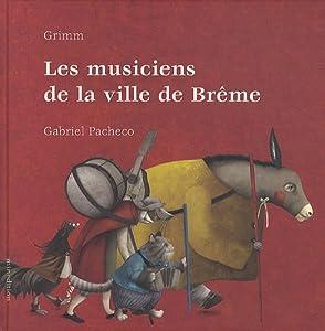 """Afficher """"Les musiciens de la ville de Brême"""""""