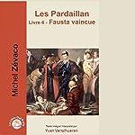 Fausta vaincue (Les Pardaillan 4) | Michel Zévaco