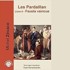 Fausta vaincue (Les Pardaillan 4) | Livre audio