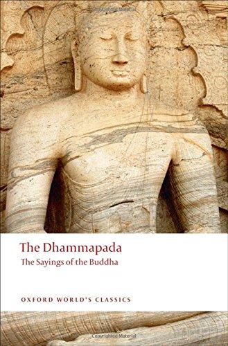 The Dhammapada: The Sayings of the Buddha (Oxford …