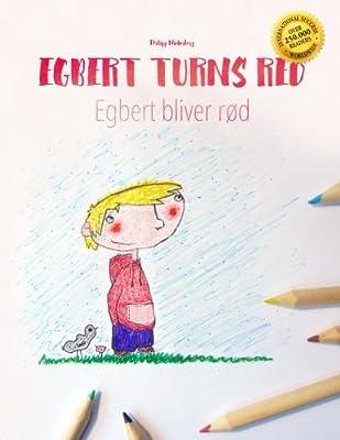 Egbert Turns Red/Egbert bliver rød: Children's Picture Book