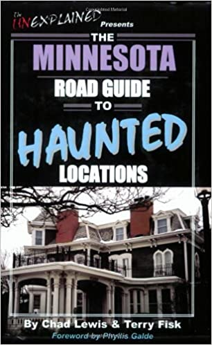 The Minnesota Road Guide to Haunted Locations (Unexplained Presents...) Paperback – October 1, 2005 by Chad Lewis  (Author), Terry Fisk (Author), Phyllis Galde (Foreword)