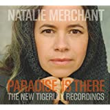 Paradise is There: The New Tigerlily Recordings (CD/DVD)