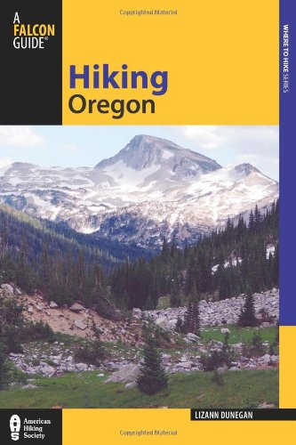 Hiking Oregon (State Hiking Guides Series) (Hiking In The Columbia Gorge)
