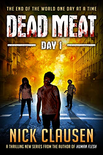 Dead Meat: Day 1 by [Clausen, Nick]