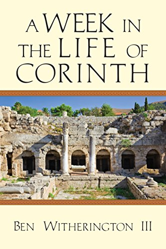 A Week in the Life of Corinth (A Week in the Life Series)