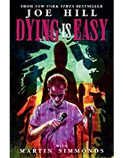 Dying is Easy