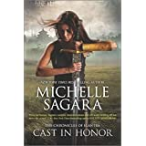 Cast in Honor (The Chronicles of Elantra)