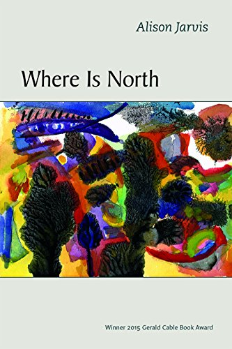 Where Is North (Gerald Cable Book Award)