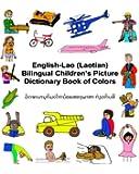 English-Lao (Laotian) Bilingual Children's Picture Dictionary Book of Colors