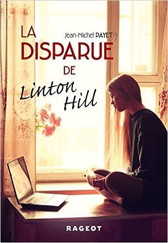 Livres gratuits en ligne La disparue de Linton Hill pdf, epub