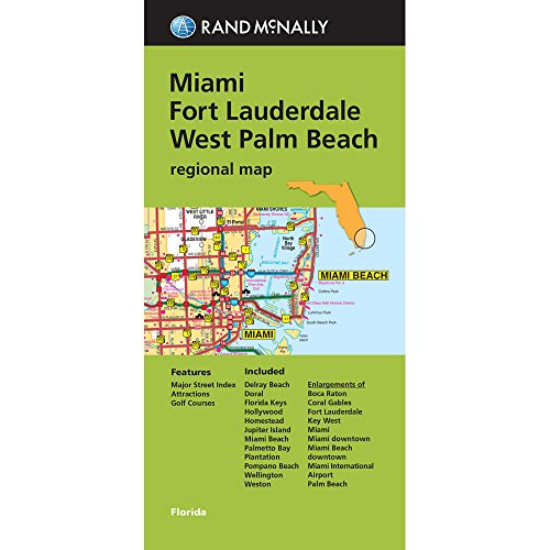 West Palm Florida - Folded Map: Miami, Fort Lauderdale, and West Palm Beach Regional Map (Rand McNally Miami/Fort Lauderdale/West Palm Beach)