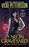 The Neon Graveyard (Sign of the Zodiac, Book 6)