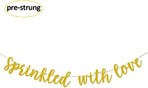 Sprinkled With Love Gold Glitter Banner Sign Garland Pre-strung for Baby Sprinkle,Baby Shower Decorations
