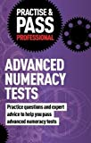 img - for Practise & Pass Professional: Advanced Numeracy Tests book / textbook / text book