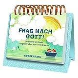 Tischkalender - Frag nach Gott!: 50 Gebete für Kinder. Aufgeschrieben von Erwin Grosche
