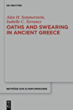 Oaths and Swearing in Ancient Greece (Beiträge zur Altertumskunde)