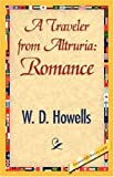 A Traveler from Altruria, W.D. Howells, 1421845768