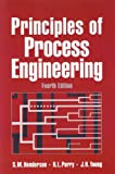 Principles of Process Engineering, Henderson, S. M. and Perry, R. L., 0929355857