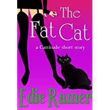The Fat Cat (Cattitude Book 2)