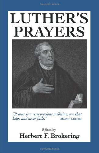 Luther's Prayers by [Luther, Martin]