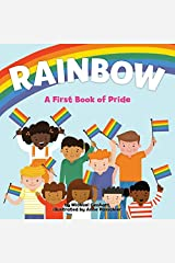 Rainbow: A First Book of Pride Kindle Edition