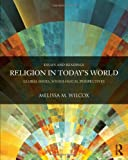 Religion in Today's Society, Melissa M. Wilcox, 0415503876