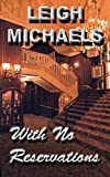 Front cover for the book With No Reservations by Leigh Michaels
