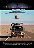 Exploring Horizons - Caribbean Soul - Caye Caulker Belize