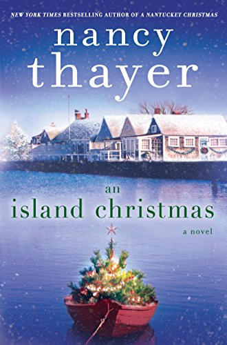 An Island Christmas: A Novel by [Thayer, Nancy]