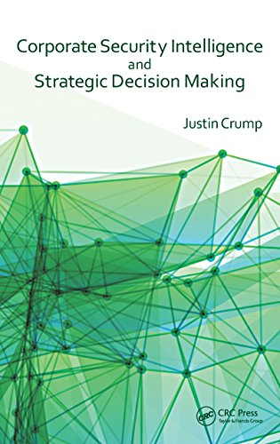Download Corporate Security Intelligence and Strategic Decision Making Pdf