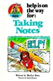 Help Is on the Way for Taking Notes, Marilyn Berry, 0516032399