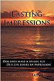 Lasting Impressions, Donald R. Taylor, 143895199X