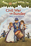 Civil War on Sunday (Magic Tree House Book 21)
