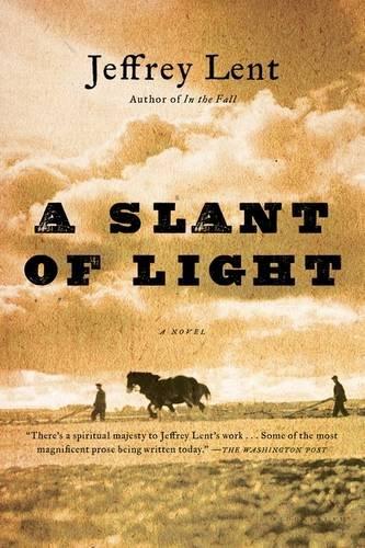 A Slant of Light [Jeffrey Lent] (Tapa Blanda)