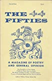 The Fifties #2, Signed by Robert Bly (The Fifties, A Magazine of Poetry and Opinion, Issue Two, 1959, Reprint by Hobart & William Smith College Press)