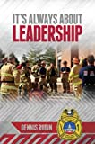 img - for It's Always About Leadership book / textbook / text book