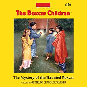 The Mystery of the Haunted Boxcar Audiobook