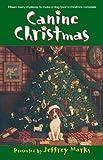 Canine Christmas: A Novel