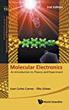 Molecular Electronics: An Introduction to Theory and Experiment (Second Edition) (World Scientific Series in Nanoscience and Nanotechnology)