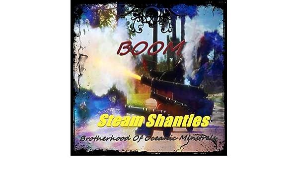 Steam Shanties de Boom Brotherhood of Oceanic Minstrels en ...