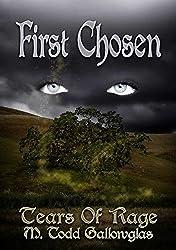 First Chosen (Tears of Rage Book 1)