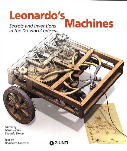 Leonardo's Machines: Secrets and Inventions in the Da Vinci Codices