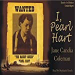 I, Pearl Hart | Jane Candia Coleman